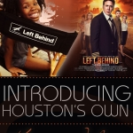 Left Behind - Houston Premiere
